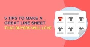 Linesheets Buyers Love